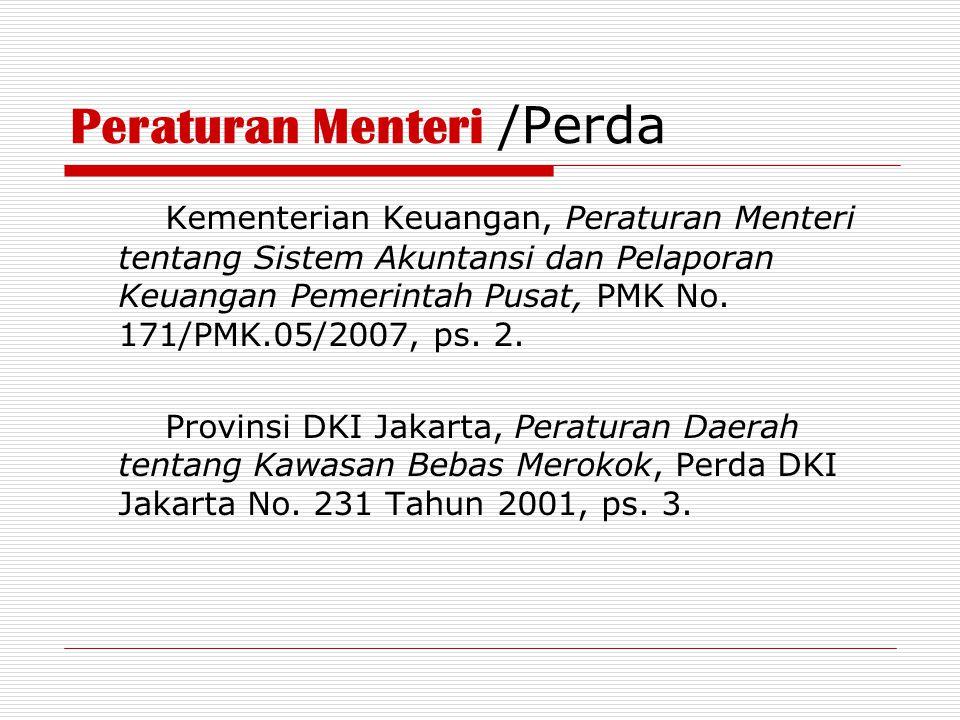 Peraturan Menteri /Perda Kementerian Keuangan, Peraturan Menteri tentang Sistem Akuntansi dan Pelaporan Keuangan Pemerintah Pusat, PMK No. 171/PMK.05/