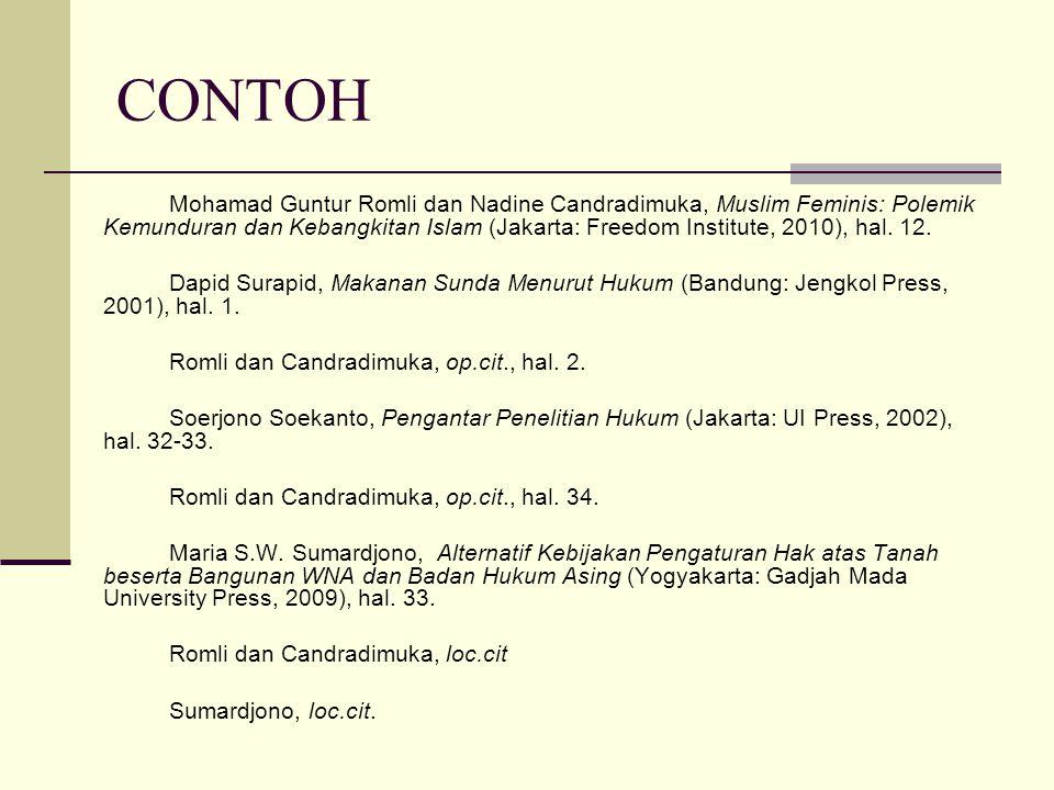 CONTOH Mohamad Guntur Romli dan Nadine Candradimuka, Muslim Feminis: Polemik Kemunduran dan Kebangkitan Islam (Jakarta: Freedom Institute, 2010), hal.
