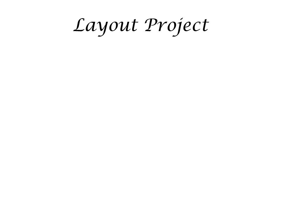 Layout Project