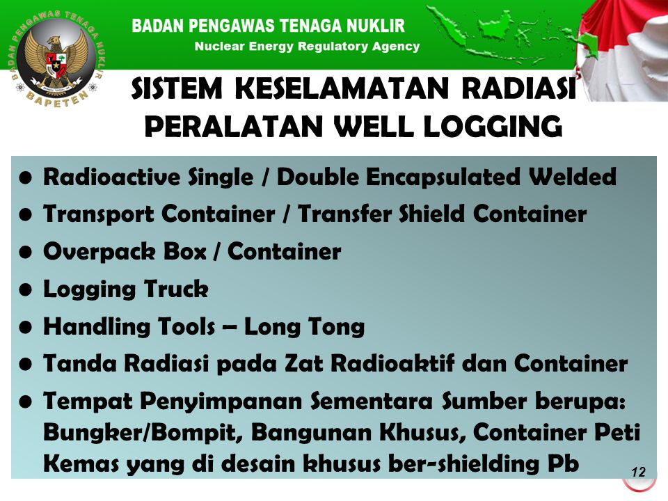 SISTEM KESELAMATAN RADIASI PERALATAN WELL LOGGING Radioactive Single / Double Encapsulated Welded Transport Container / Transfer Shield Container Over
