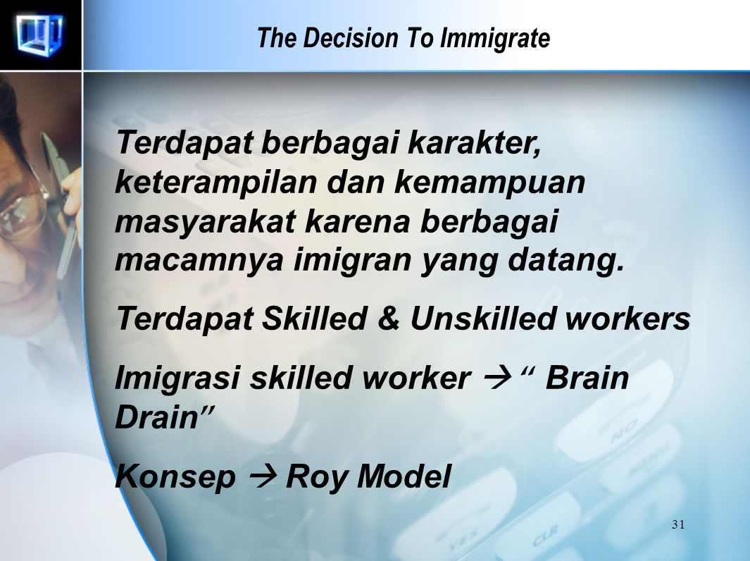 30 The Decision To Immigrate