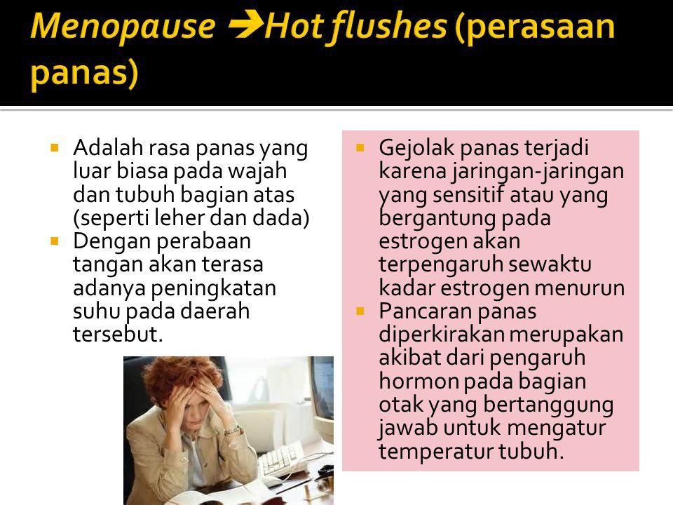  Dapat karena  penurunan hormon estrogen.  Begitu pula risiko penyakit jantung bagi wanita pasca menopause akan meningkat  karena menurunnya produ