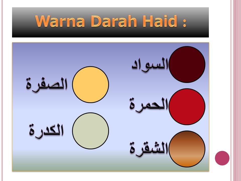 P ERMULAAN H AID B AGI W ANITA Usia paling muda waktu keluar darah haid bagi seorang anak wanita, ialah berumur 9 tahun Qamariyah Taqriban (kira- kira).(8thn8bln 23hr masehi).