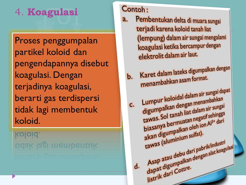 4. Koagulasi