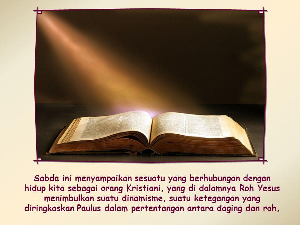 Semua orang yang dipimpin oleh Roh Allah, adalah anak Allah