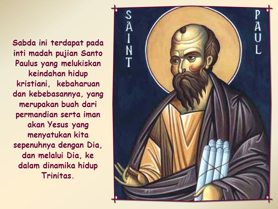 Semua orang yang dipimpin oleh Roh Allah, adalah anak Allah (Rm 8,14)