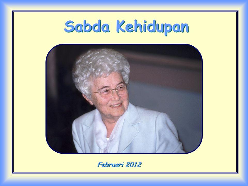 Sabda Kehidupan Sabda Kehidupan Februari 2012 Februari 2012