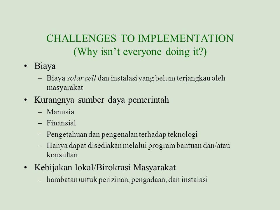 PERANAN PEMERINTAH LOKAL Stimulasi transformasi pasar Mengaktifkan kebijakan dan aturan PV system yang bersahabat Memfasilitasi investasi energi terbarukan