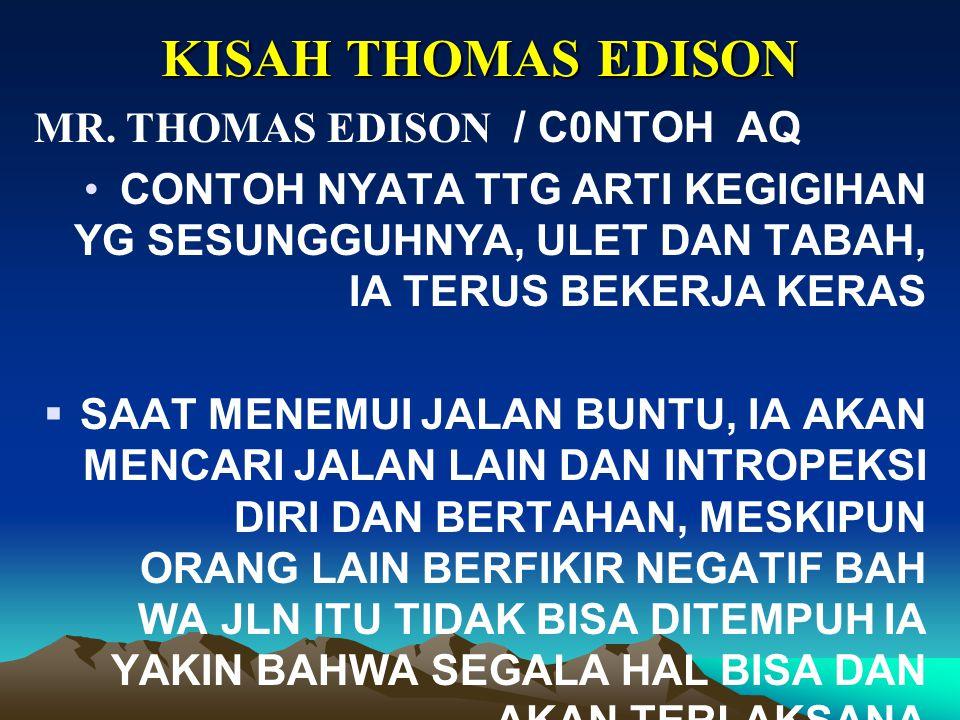 KISAH THOMAS EDISON WAKTU > 20 TAHUN DAN 50.000 PERCOBAAN  MENEMUKAN BATEREI YANG RINGAN, TAHAN LAMA & EFISIEN SBG CATU DAYA MANDIRI. Mr. Edison anda
