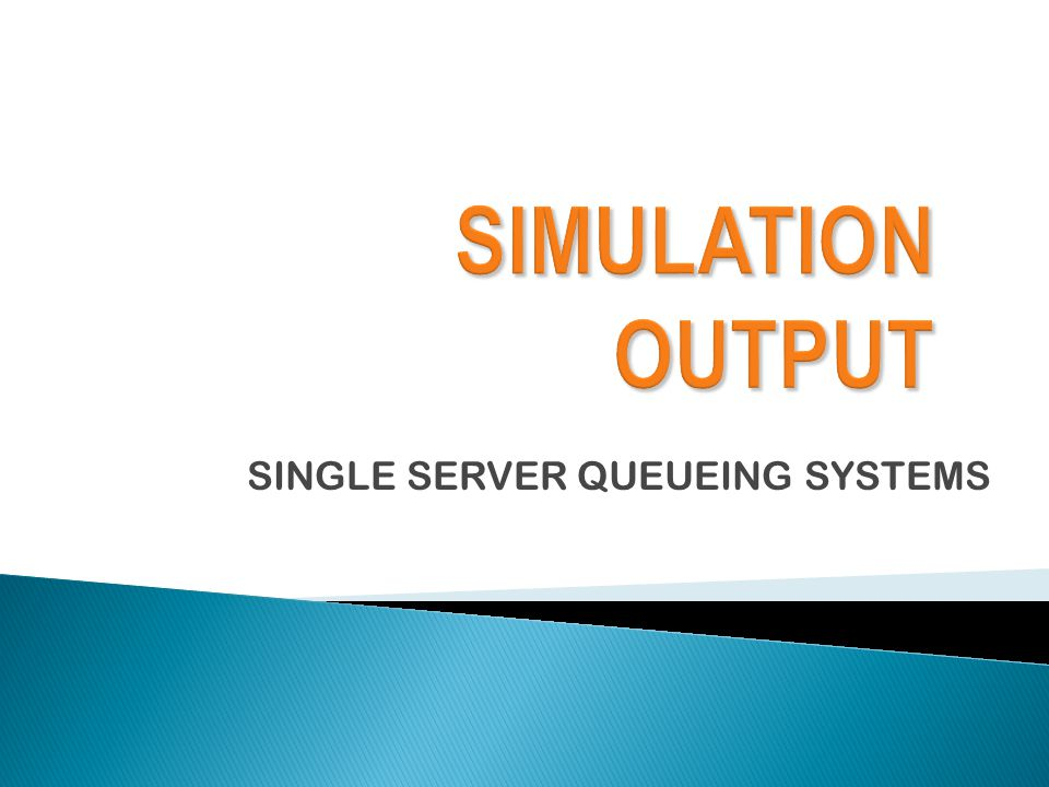 SINGLE SERVER QUEUEING SYSTEMS