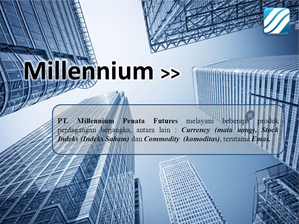 PT. Millennium Penata Futures melayani beberapa produk perdagangan berjangka, antara lain : Currency (mata uang), Stock Indeks (Indeks Saham) dan Comm