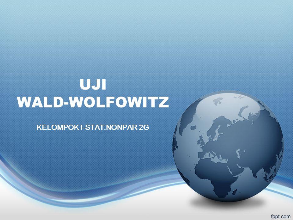 UJI WALD-WOLFOWITZ KELOMPOK I-STAT.NONPAR 2G
