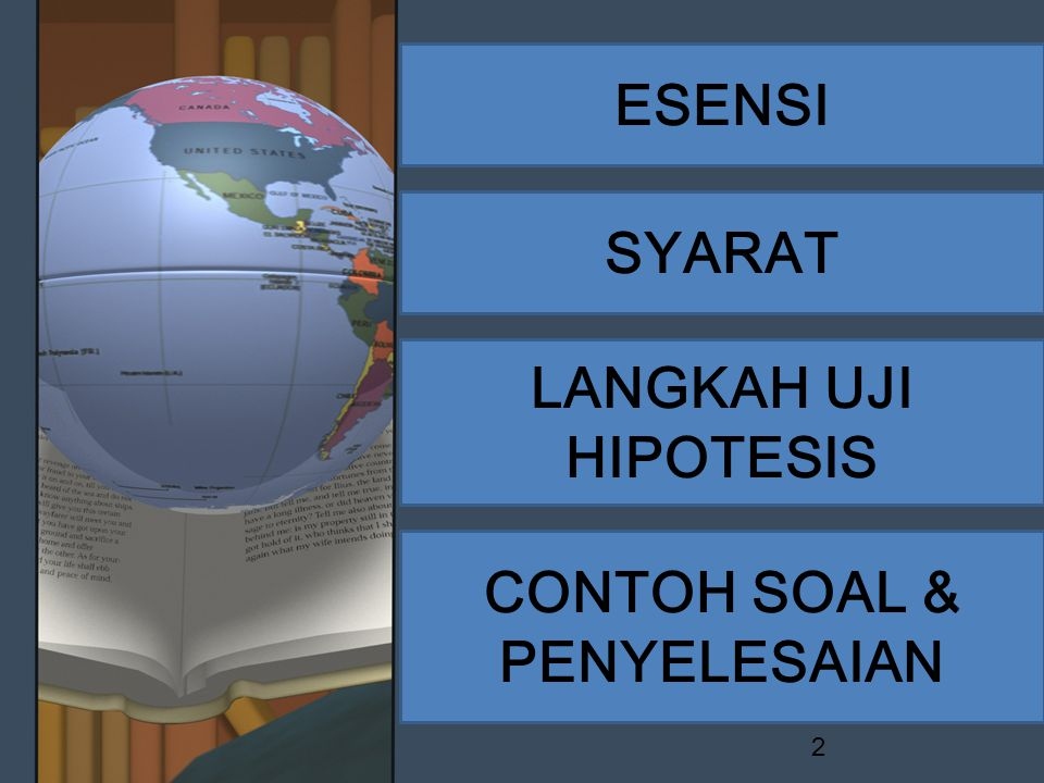 ESENSI SYARAT LANGKAH UJI HIPOTESIS CONTOH SOAL & PENYELESAIAN 2
