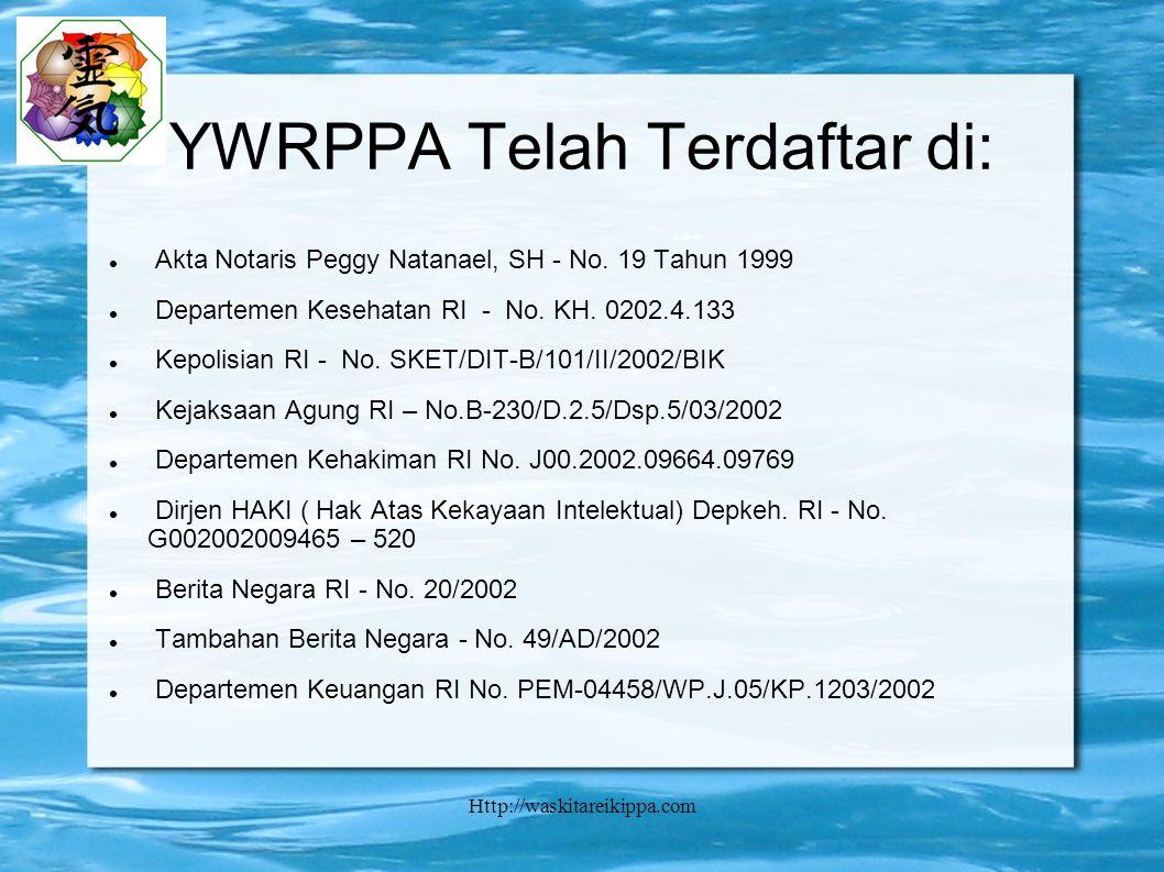 Http://waskitareikippa.com YWRPPA Telah Terdaftar di: Akta Notaris Peggy Natanael, SH - No.