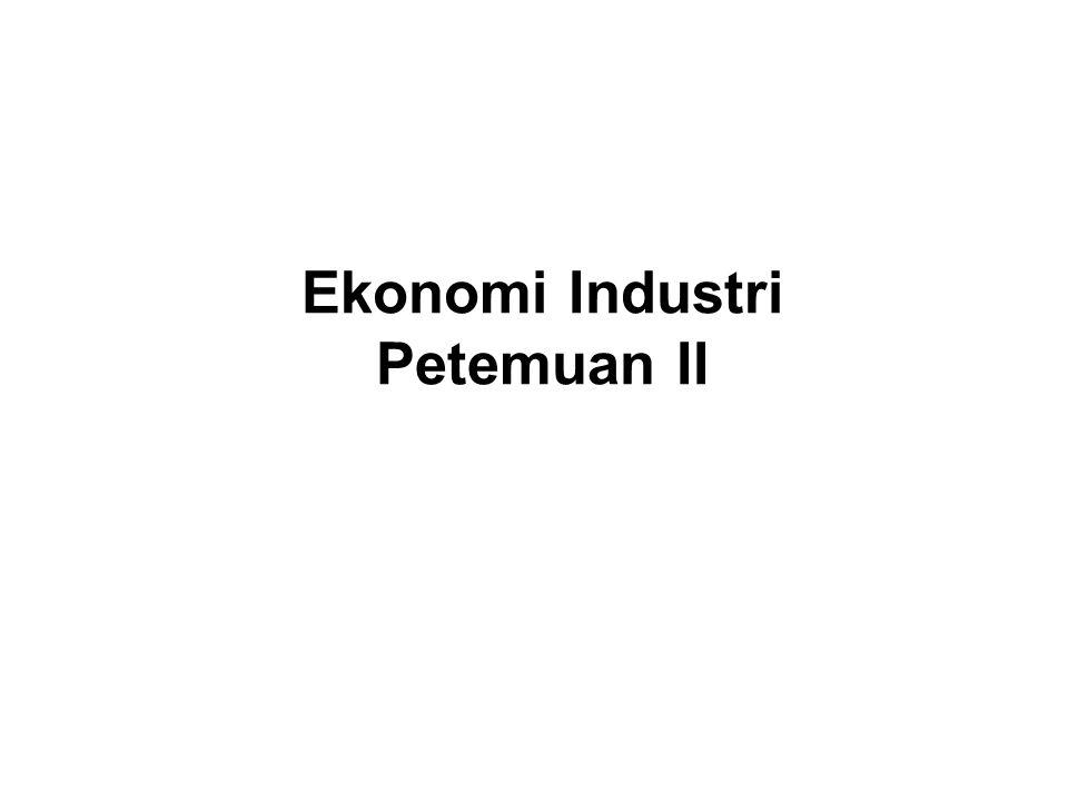 Ekonomi Industri Petemuan II