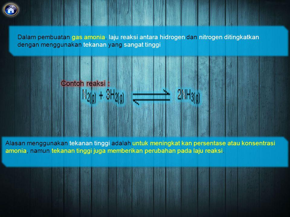 Alasan menggunakan tekanan tinggi adalah untuk meningkat kan persentase atau konsentrasi amonia, namun tekanan tinggi juga memberikan perubahan pada laju reaksi.