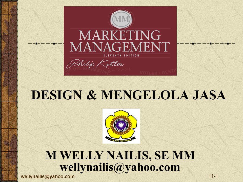wellynailis@yahoo.com 11-1 M WELLY NAILIS, SE MM wellynailis@yahoo.com DESIGN & MENGELOLA JASA