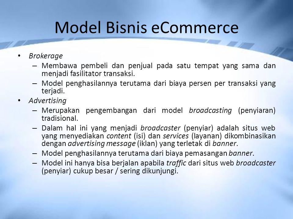 Model Bisnis eCommerce Brokerage – Membawa pembeli dan penjual pada satu tempat yang sama dan menjadi fasilitator transaksi.