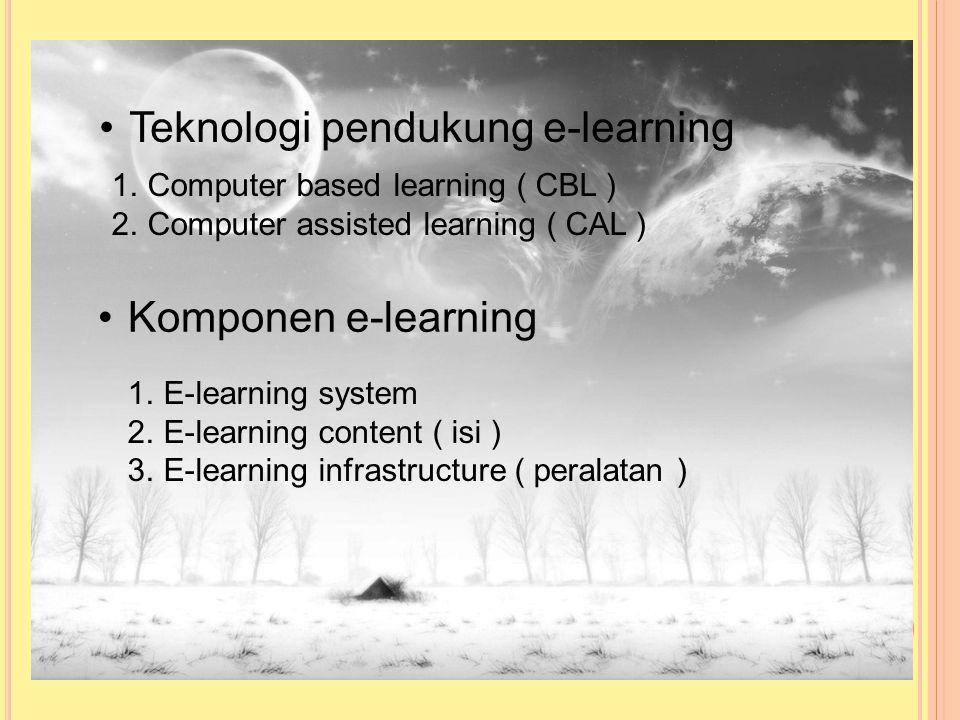 Teknologi pembelajaran dikelompokan menjadi dua 1. Technology based learning (Audio Information Technologies (radio, audio tape, voice mail telephone)