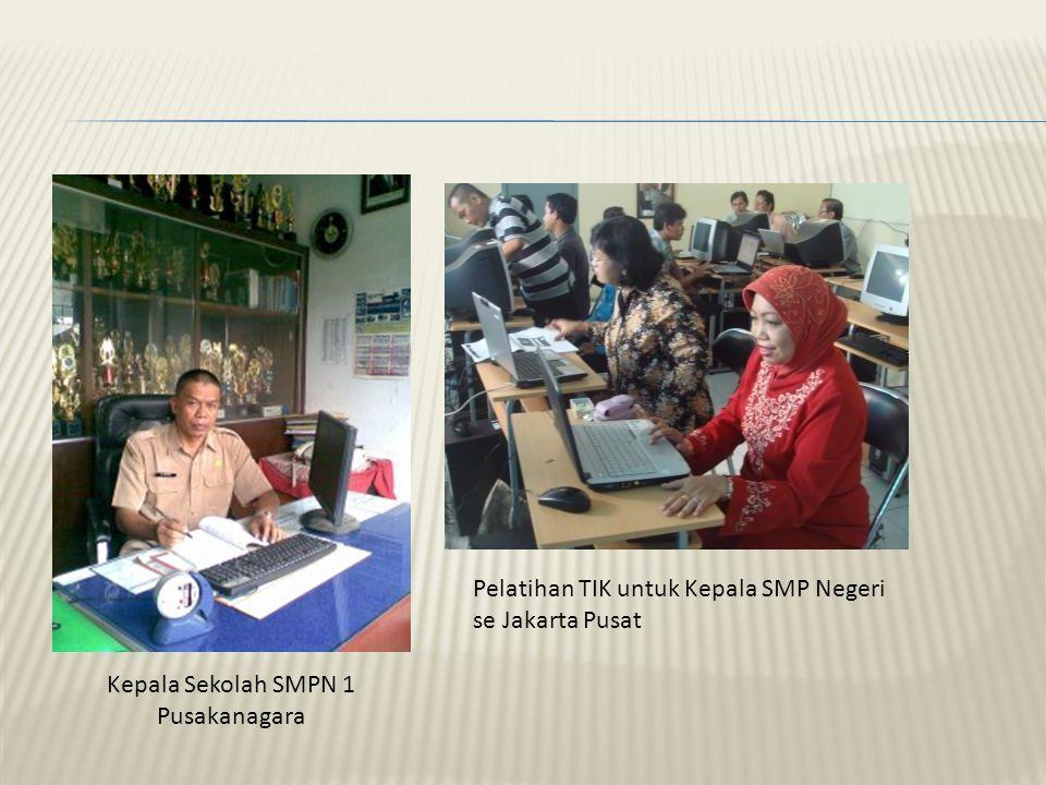 Kepala Sekolah SMPN 1 Pusakanagara Pelatihan TIK untuk Kepala SMP Negeri se Jakarta Pusat