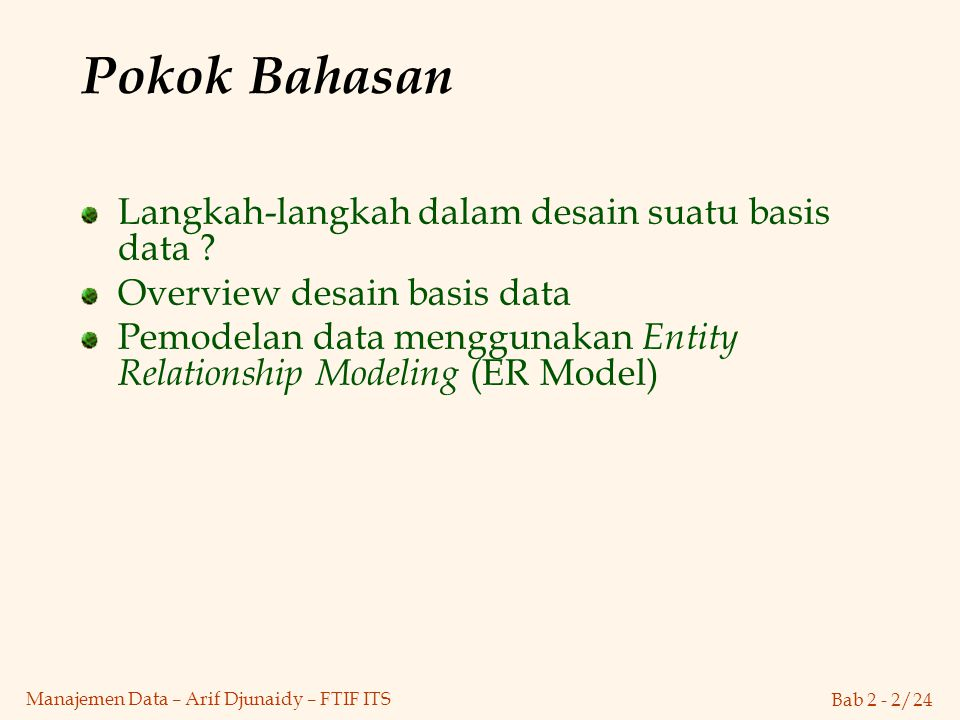 Bab 2 - 23/24 Manajemen Data – Arif Djunaidy – FTIF ITS Binary vs.