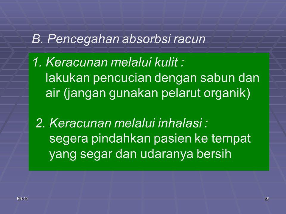 ER-1026 B.Pencegahan absorbsi racun 1.