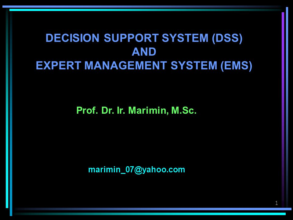 2 Note : MIS: Management Information System DSS: Decision Support System SOP: Standard Operation Procedure MES: Monitoring and Evaluation System INFORMATION DECISION ALTERNATIVE DATA ACTION DECISION MIS NUMBER/ TERMS SOP DSS MES Information Cycle
