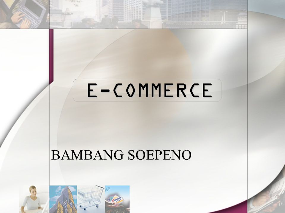E-COMMERCE BAMBANG SOEPENO