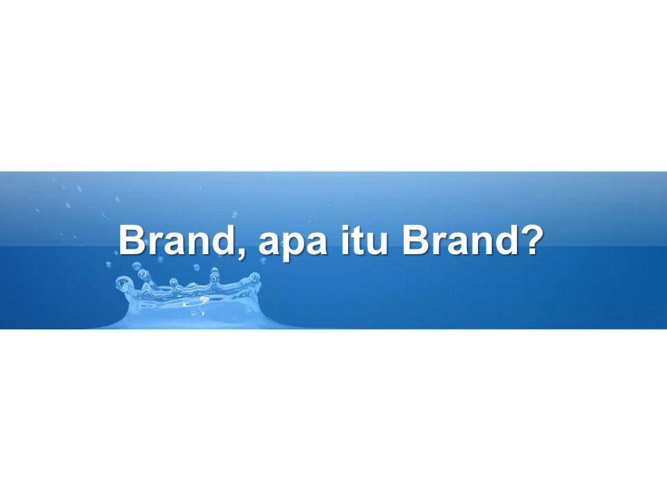 Brand, apa itu Brand?
