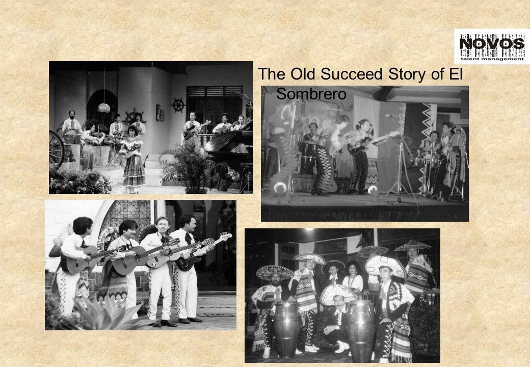 The Old Succeed Story of El Sombrero