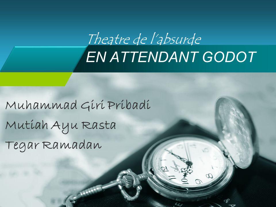 Company LOGO Theatre de l'absurde EN ATTENDANT GODOT Muhammad Giri Pribadi Mutiah Ayu Rasta Tegar Ramadan