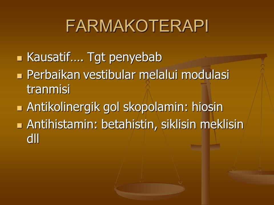 FARMAKOTERAPI Kausatif….Tgt penyebab Kausatif….