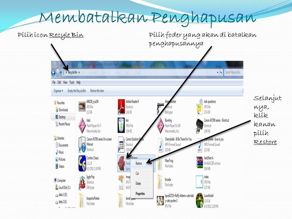 Menyalin atau Memindahkan Data File Pilih file atau folder, klik kanan Klik Copy untuk menyalin File/folder Klik Cut untuk memindah kan File