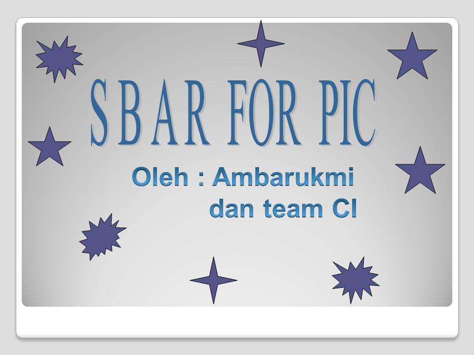 Tujuan: 1.Perawat ruangan mampu menjadi PIC SBAR 2.Menjelaskan cara Audit SBAR pada PIC dan cara pelaporan 3.Review tentang SBAR 4.Pembahasan tentang diagnosa perawatan