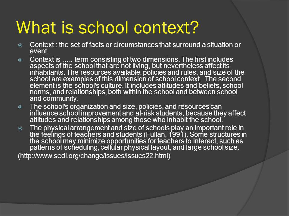 What is school context.