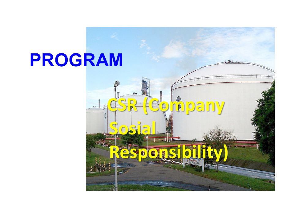 PROGRAM CSR (Company Sosial Responsibility)