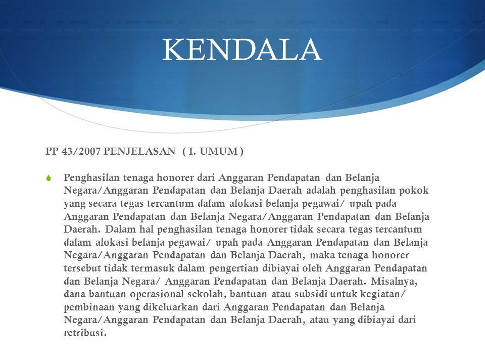 KENDALA PP 43/2007 PENJELASAN ( I.