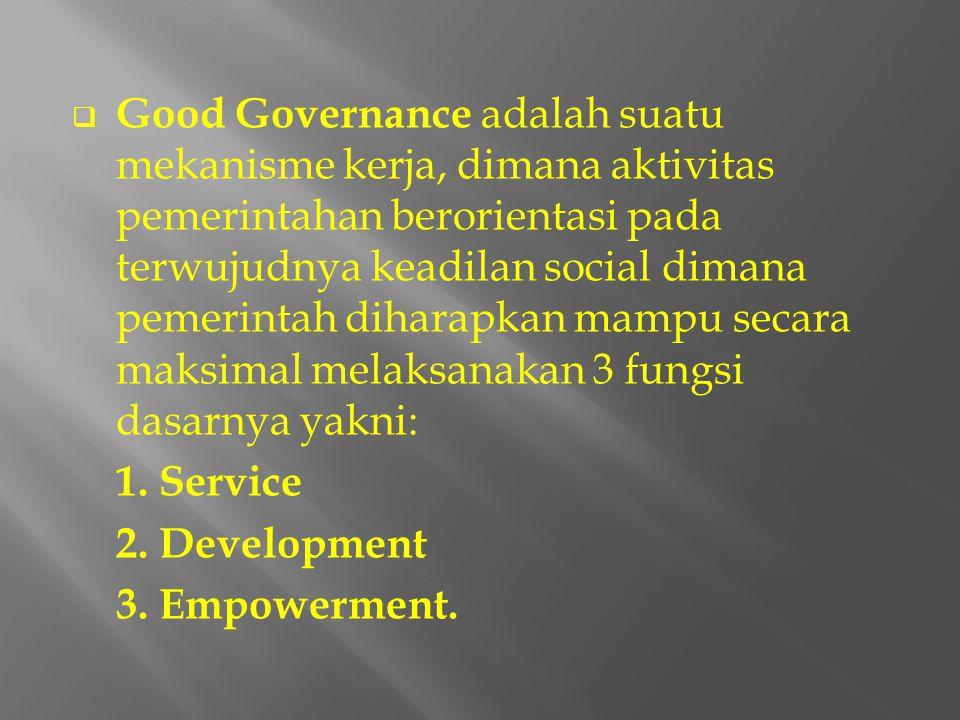  Berbagai permasalahan/hambatan yang mengakibatkan sistem penyelenggaraan pemerintahan tidak berjalan atau diperkirakan tidak akan berjalan dengan ba
