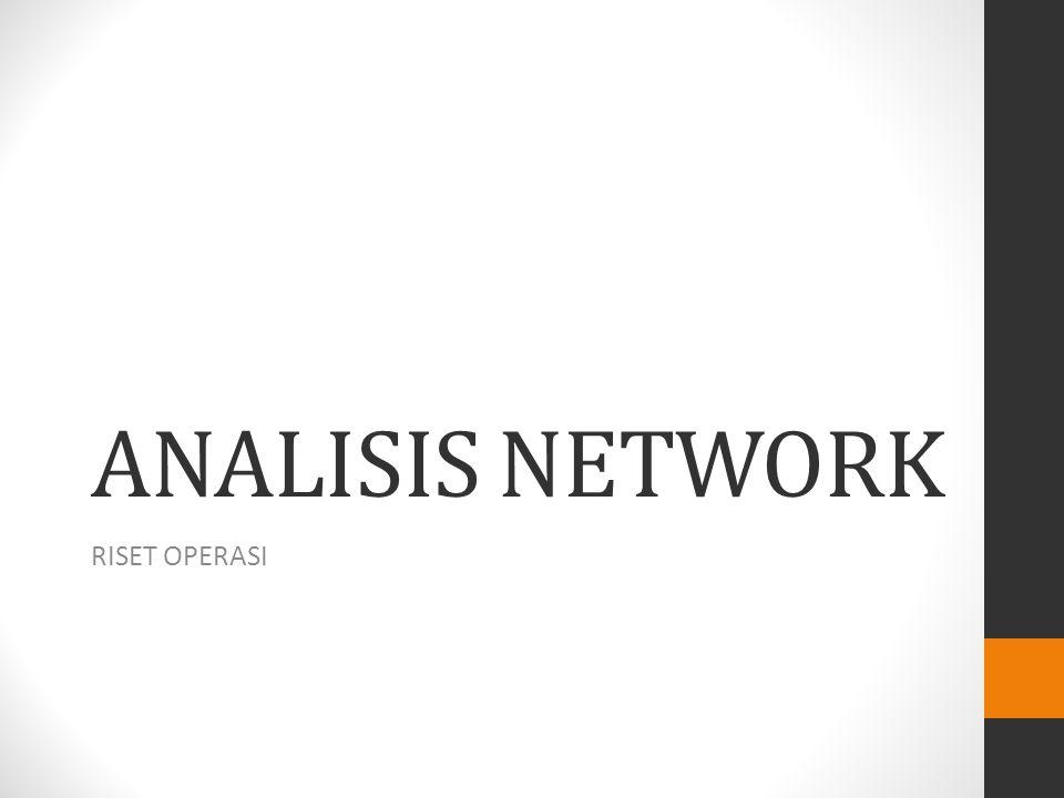 ANALISIS NETWORK RISET OPERASI