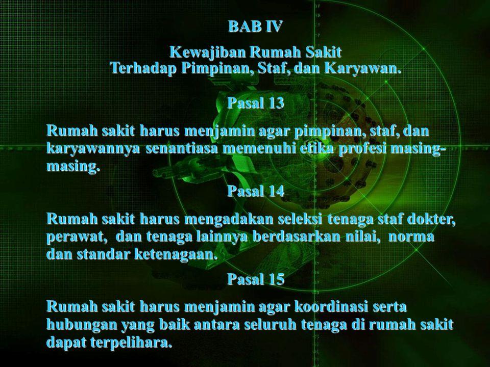BAB IV Kewajiban Rumah Sakit Terhadap Pimpinan, Staf, dan Karyawan.