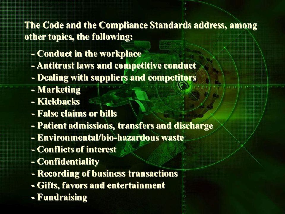 The Code and the Compliance Standards address, among other topics, the following: - Conduct in the workplace - Conduct in the workplace - Antitrust la