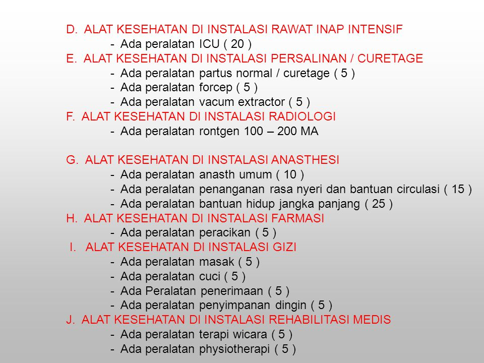 D.ALAT KESEHATAN DI INSTALASI RAWAT INAP INTENSIF - Ada peralatan ICU ( 20 ) E.