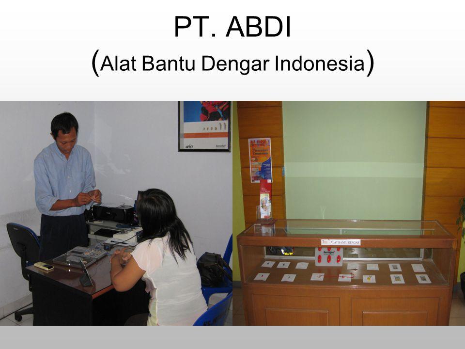 PT. ABDI ( Alat Bantu Dengar Indonesia )