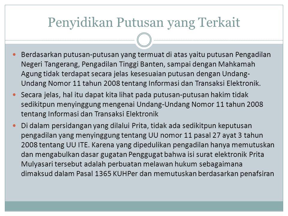 Penyidikan Putusan yang Terkait Berdasarkan putusan-putusan yang termuat di atas yaitu putusan Pengadilan Negeri Tangerang, Pengadilan Tinggi Banten,
