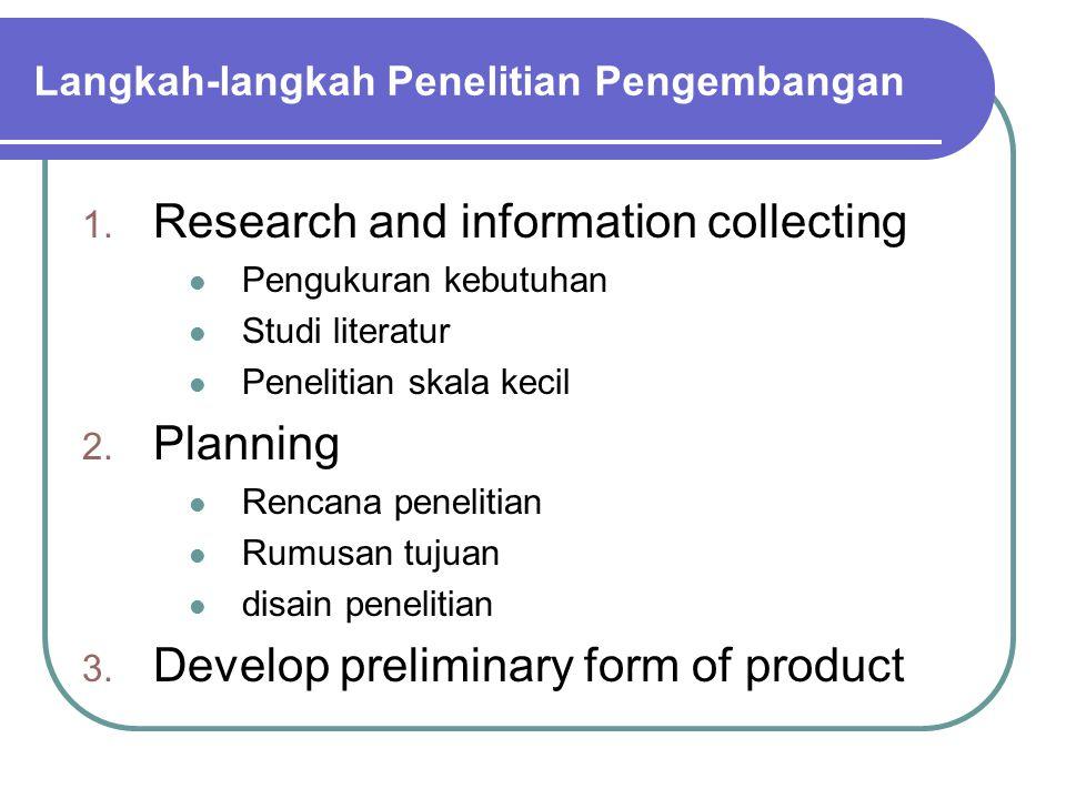 Langkah-langkah Penelitian Pengembangan 1.