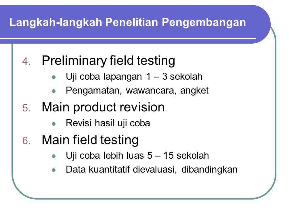 Langkah-langkah Penelitian Pengembangan 4.