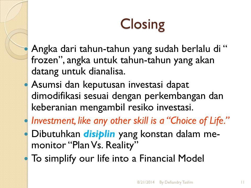 Keputusan Investasi  Setiap pemilihan investasi selalu ada resiko.