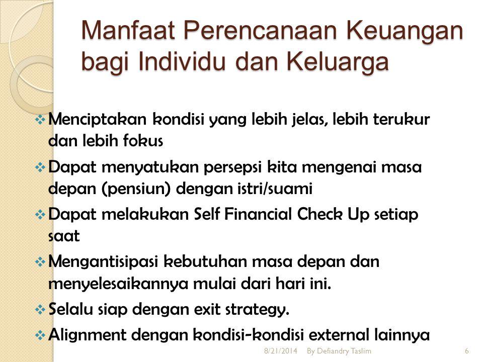 Mengapa yang kita Rencanakan adalah Keuangan. Karena uang dapat kita kendalikan.