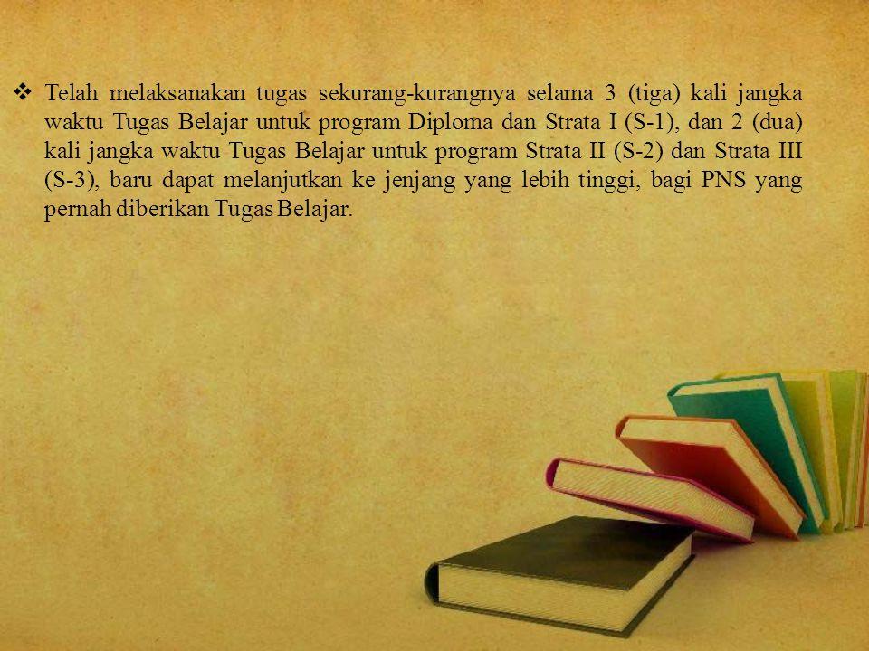 SELEKSI TUGAS BELAJAR : 1.Tes Potensi Akademik (TPA); 2.