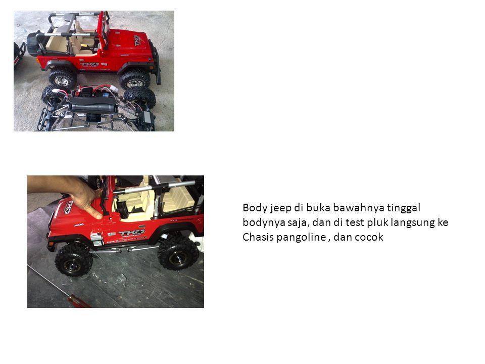 Body jeep di buka bawahnya tinggal bodynya saja, dan di test pluk langsung ke Chasis pangoline, dan cocok